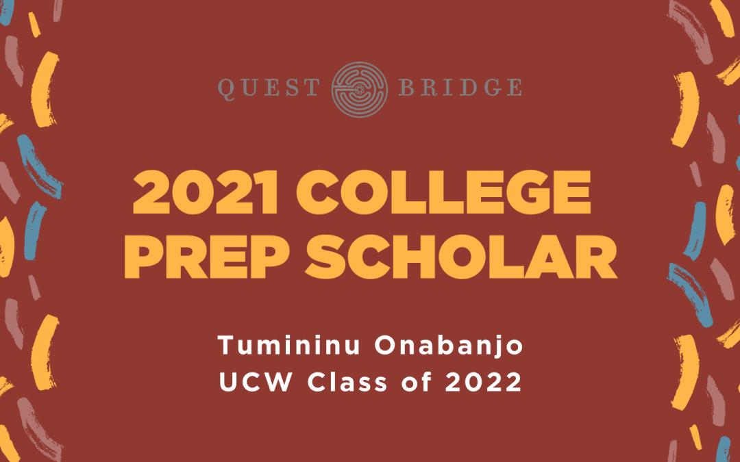 QuestBridge College Prep Scholar, Tumininu Onabanjo, UCW Class of 2022