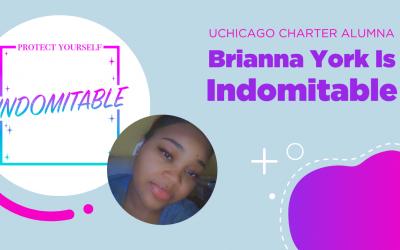 UChicago Charter Alumna and Rising Entrepreneur Brianna York Is Indomitable