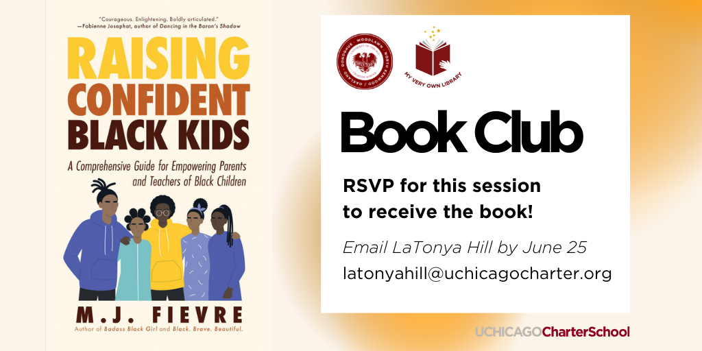 Image of the front cover of the book Raising Confident Black Kids with a note to RSVP for the next book club session by June 25 by emailing latonyahill@uchicagocharter.org