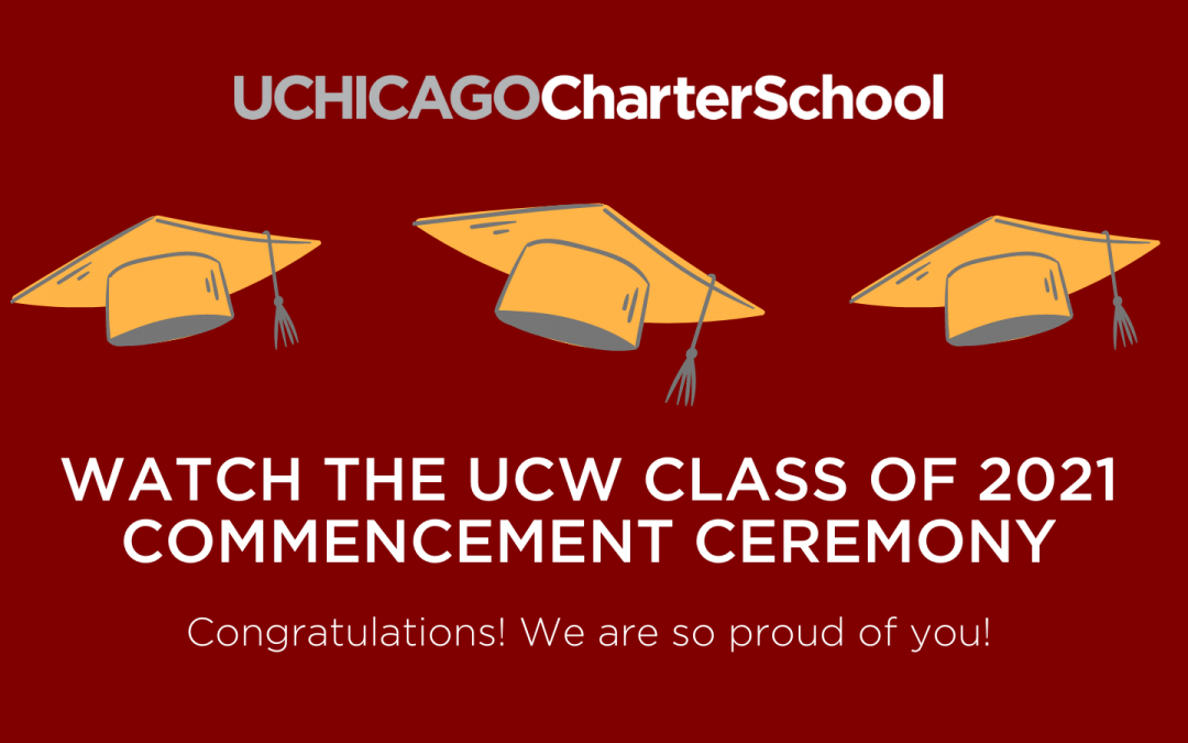 Watch the Livestream Recording: UCW High School Class of 2021 Commencement Ceremony